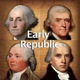 U.S. History Early Republic
