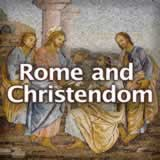 World History Rome and Christendom